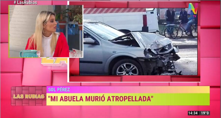 Sol Pérez contó que su abuela murió atropellada
