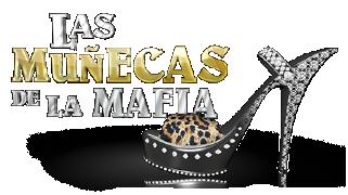 Las Muñecas de la Mafia